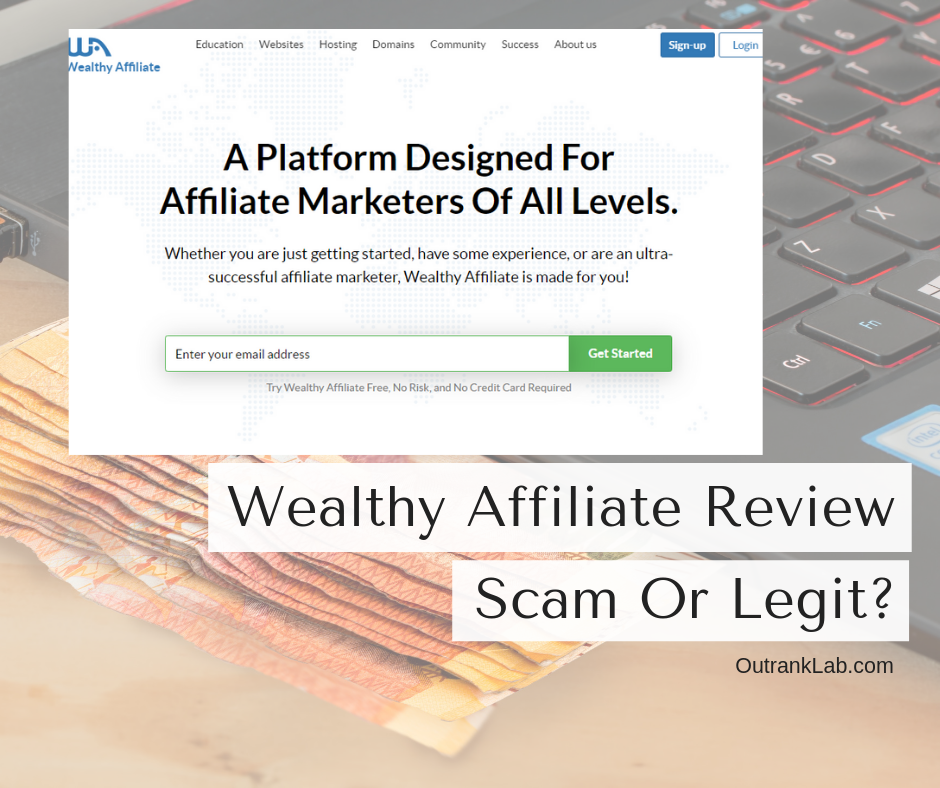 Wealthy Affiliate Review 2020| Scam Or Legit?
