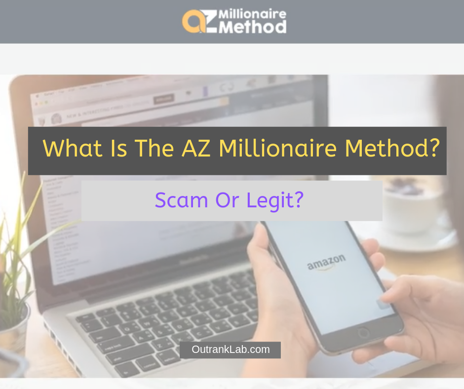 What Is The AZ Millionaire Method
