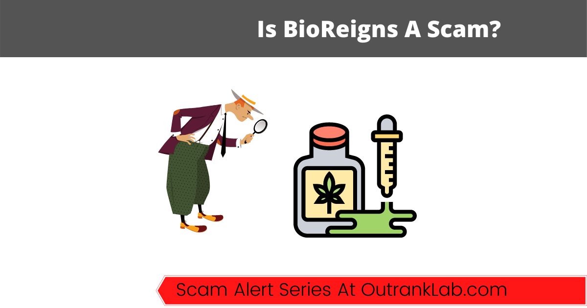 Is BioReigns A Scam? (Or A Profitable CBD MLM?)