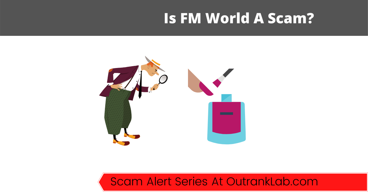 Is FM World A Scam? (Or Your Pathway To MLM Success?)