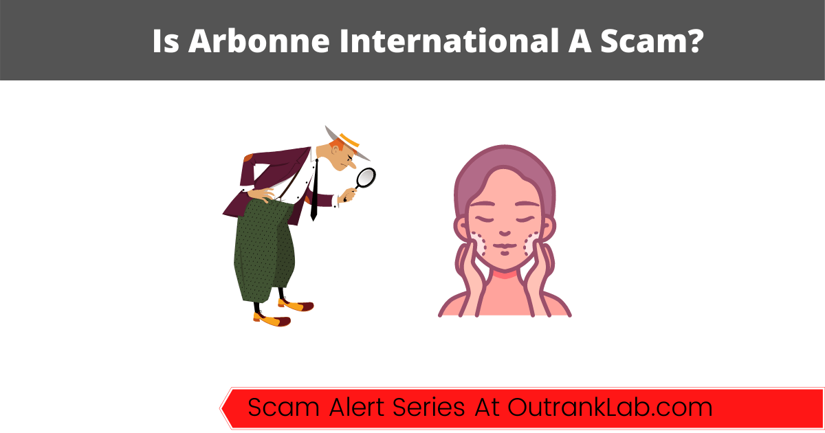 Is Arbonne International A Scam?