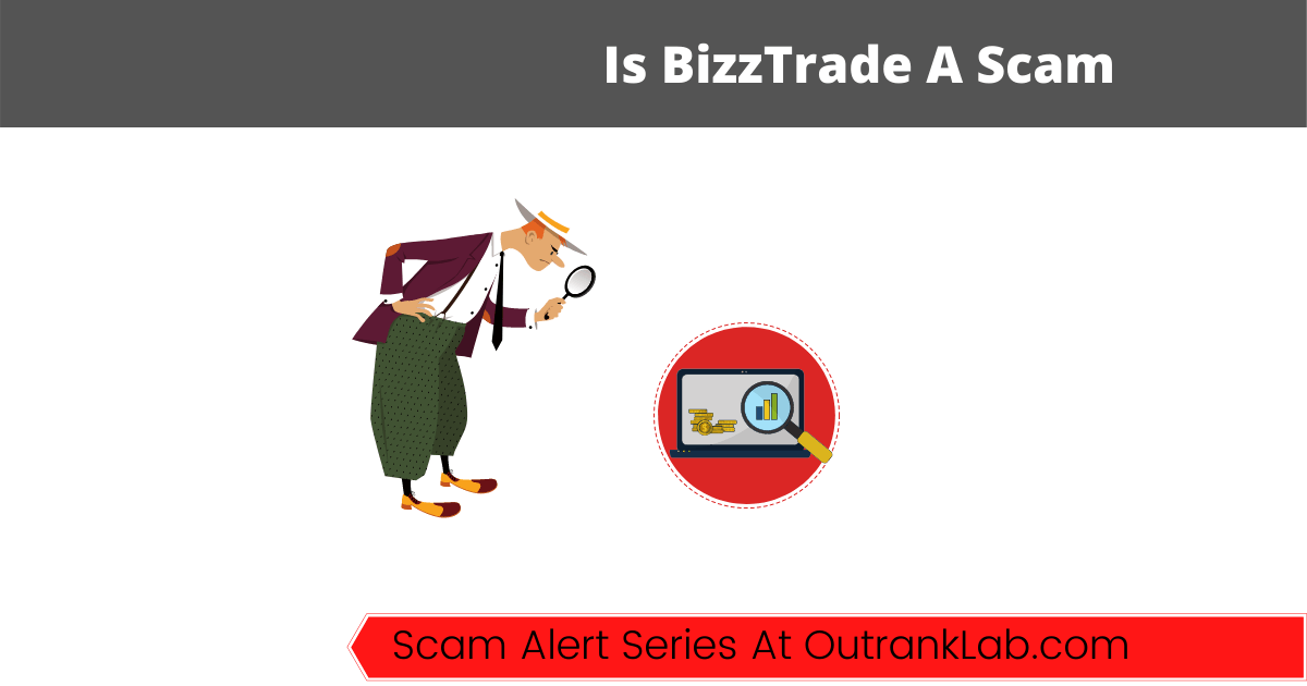 Is BizzTrade A Scam? (Cypto+Forex Wealth Awaits?)