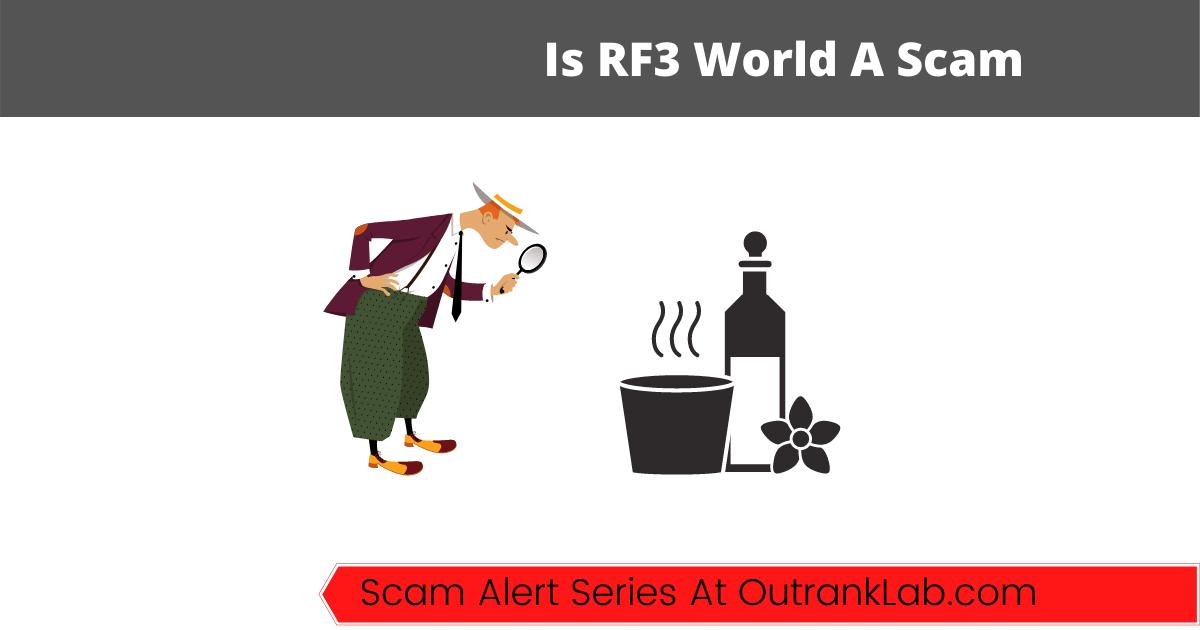 Is RF3 World A Scam? (Or A Hidden MLM Gem?)