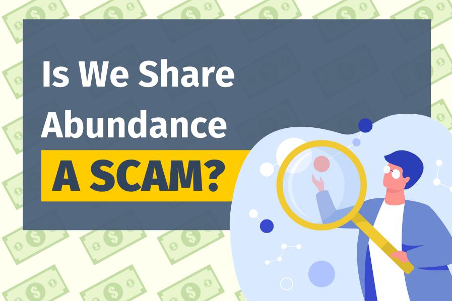 Is We Share Abundance A Scam? (5% ROI Daily?)