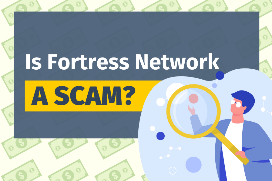 Is Fortress Network A Scam? (Earn $19,683 a month?)