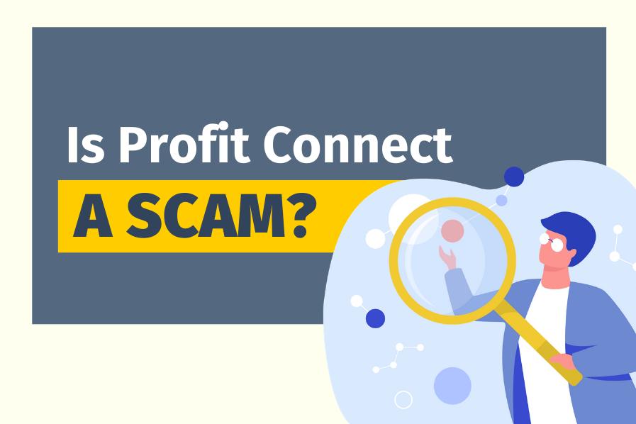 Is Profit Connect A Scam? (30% ROI?)